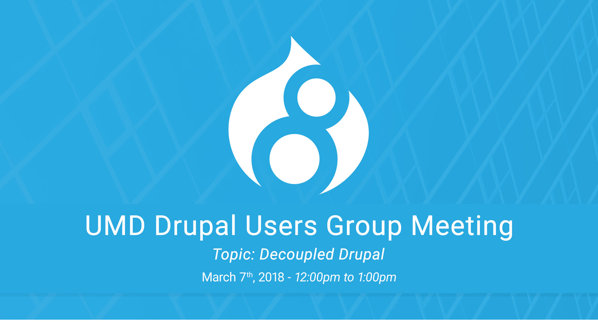 Drupal Users Meeting - Decoupled Drupal