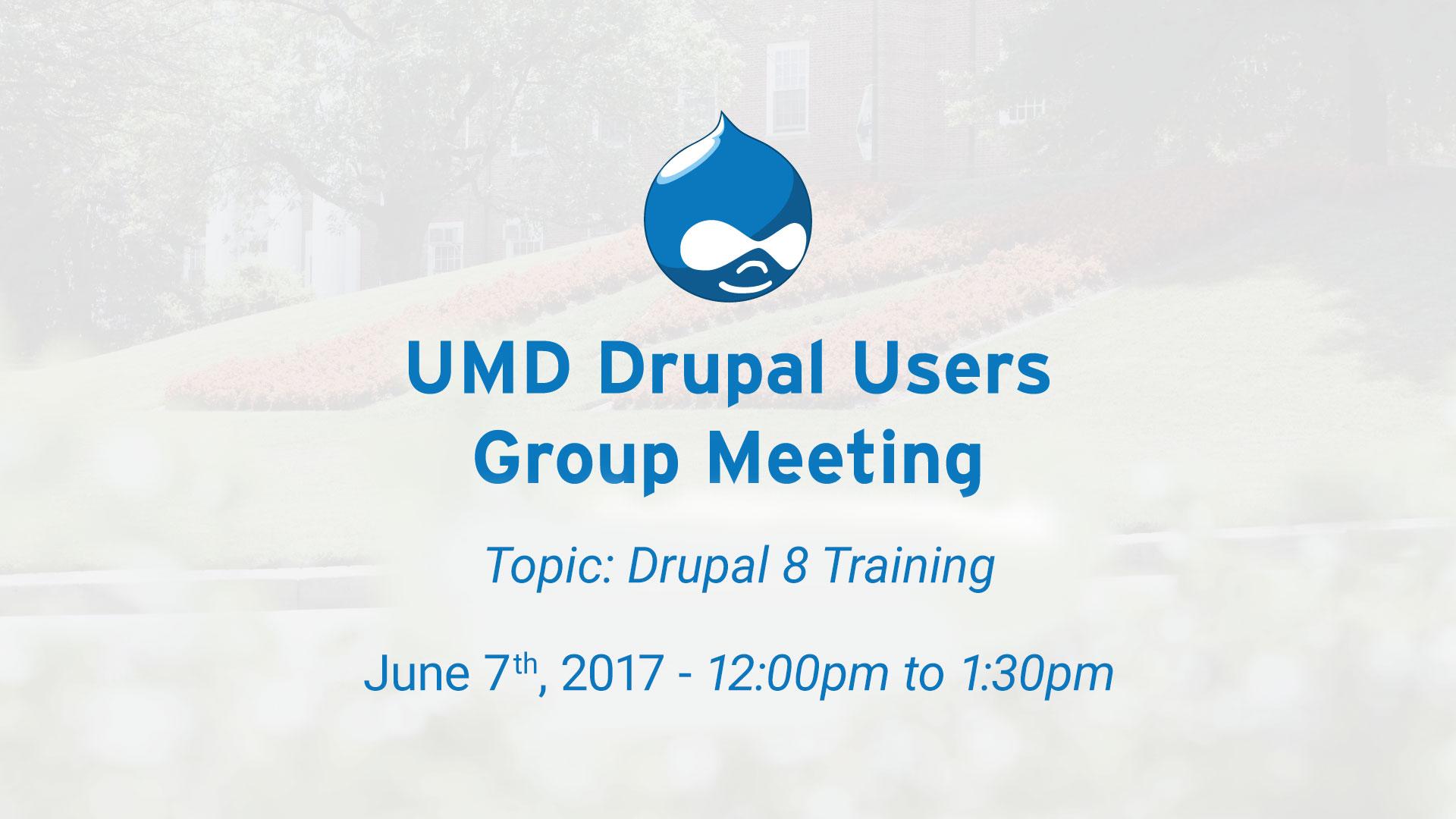 Drupal Users Meeting - Drupal 8 Training